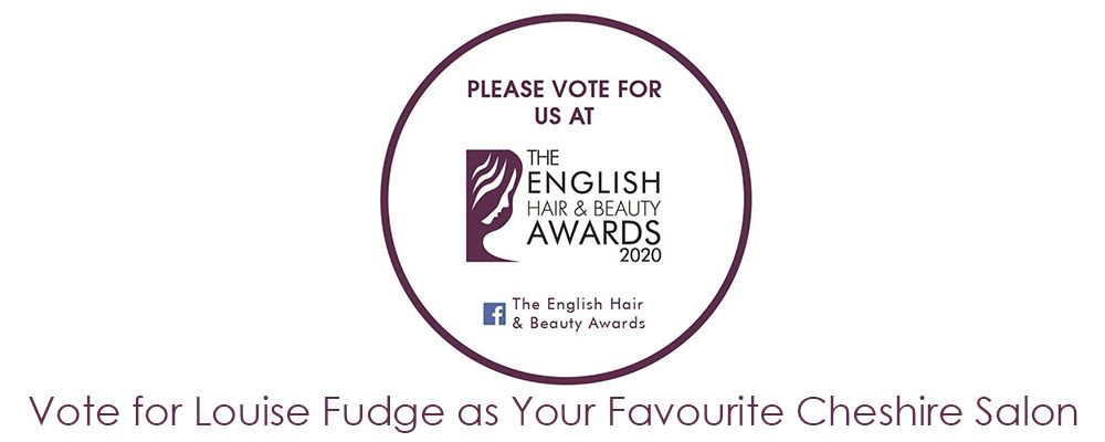 Vote for Louise Fudge as Your Favourite Cheshire Salon Louise Fudge Hair Salons Finalise For Hair Salon of The Year in Wirral
